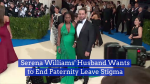 Alexis Ohanian's Views On Paternity Leave
